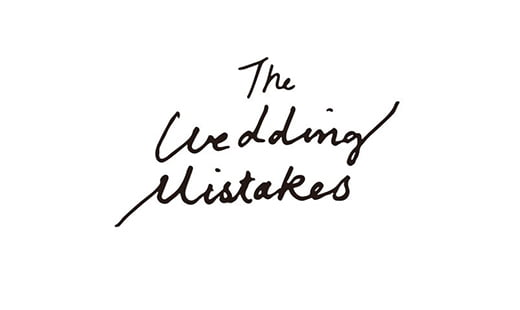 The Wedding Mistakes