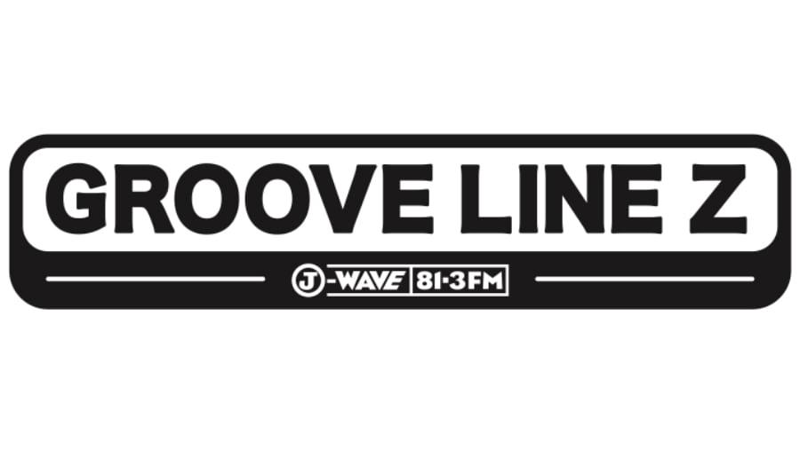 J-WAVE GROOVE LINE Z公開生放送