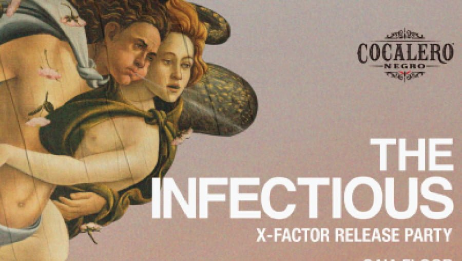 THE INFECTIOUS -X-FACTOR RELEASE PARTY-