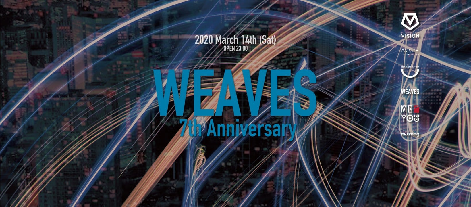 ALIVE presents WEAVES 7th Anniversary