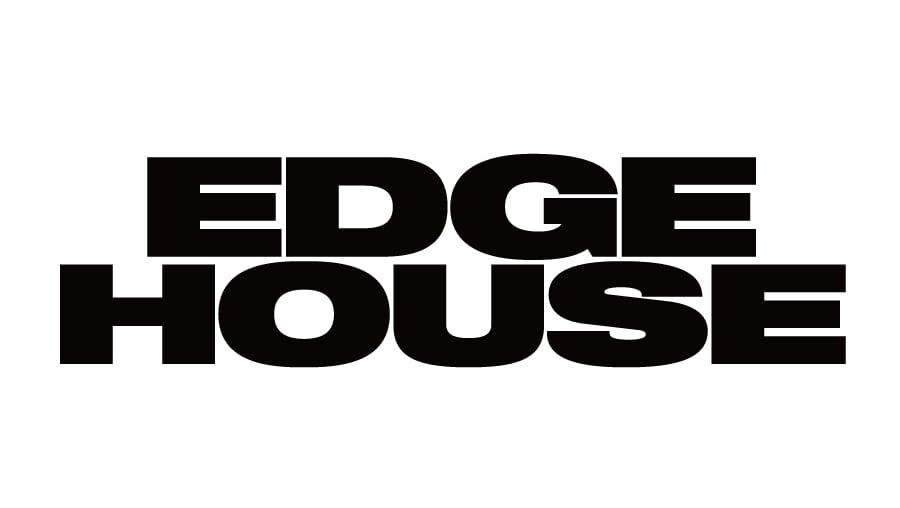 EDGE HOUSE -Week48-
