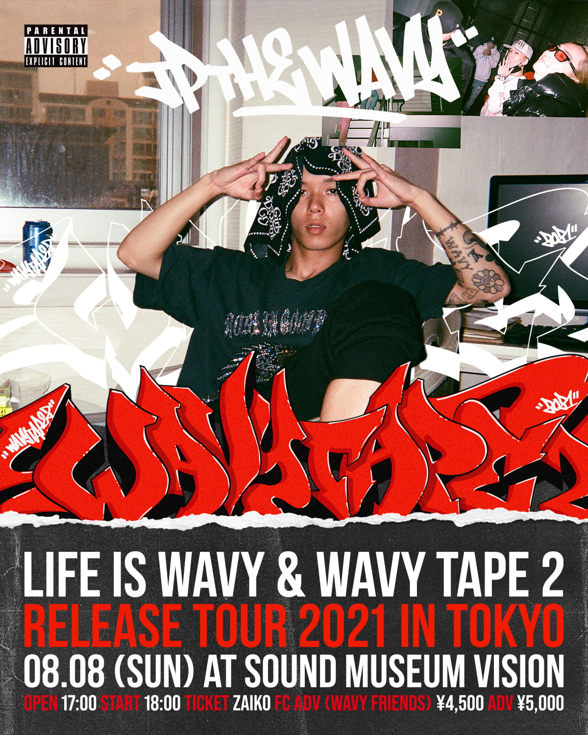 LIFE IS WAVY  WAVY TAPE 2 RELEASE TOUR 2021