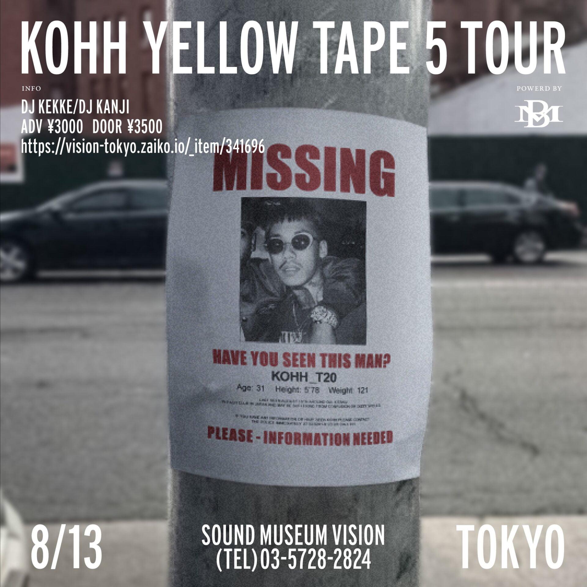 KOHH YELLOW TAPE 5 TOUR